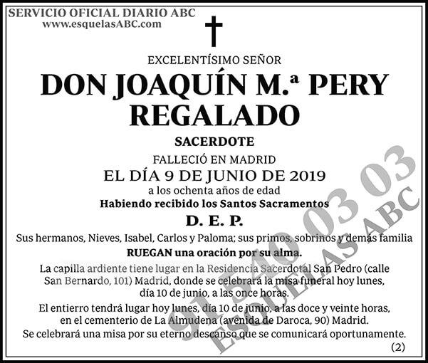 Joaquín M.ª Pery Regalado